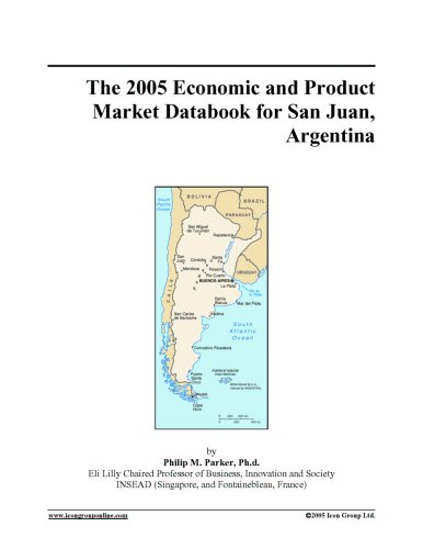 The 2005 Economic and Product Market Databook for San Juan, Argentina