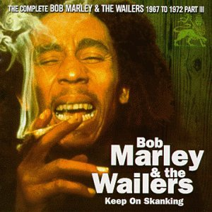 The Complete Bob Marley & The Wailers 1967 to 1972 Part 3