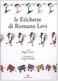 Le etichette di Romano Levi