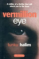 Vermillion eye: A chiller of a thriller that will shock you to the bone Paperback