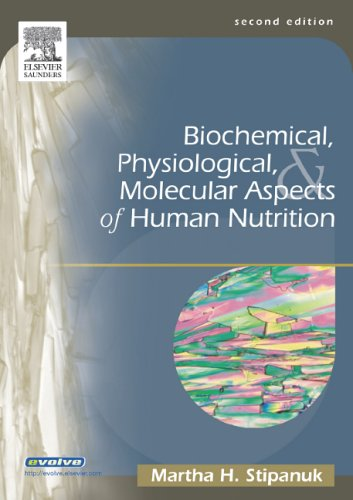 Biochemical, Physiological & Molecular Aspects of Human Nutrition by Saunders