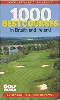 Book 'Golf World's' 1000 Best Courses in Britain and Ireland
