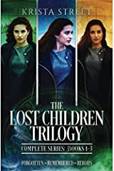 The Lost Children Trilogy: Complete Series (Books 1-3) Paperback