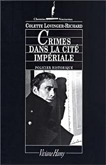 Crimes dans la cité impériale par Lovinger-Richard
