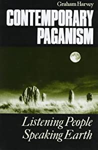 Contemporary Paganism: Listening People,... book by Graham Harvey