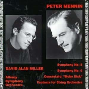 Peter Mennin: Symphony No. 5 and Symphony No. 6