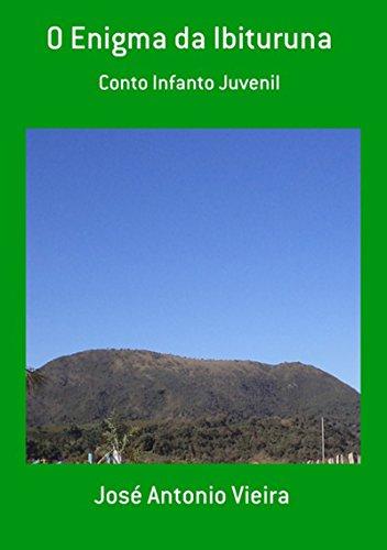 O Enigma Da Ibituruna (Portuguese Edition)