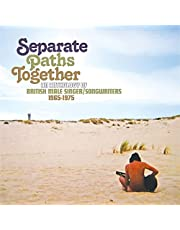 Separate Paths Together: An Anthology Of British Male Singer / Songwriters 1965-1975 / Various