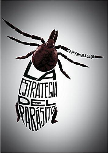 Enlaces de descarga de libros La estrategia del parásito (Especiales (sm)) en español PDF FB2