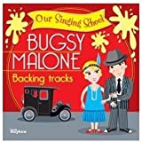 Bugsy Malone Our Singing School Backing Track Cd