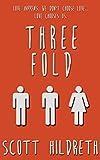 THREEFOLD (THREE FOLD)