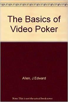 ''OFFLINE'' The Basics Of Video Poker. opener Teruel Justin buyers notion