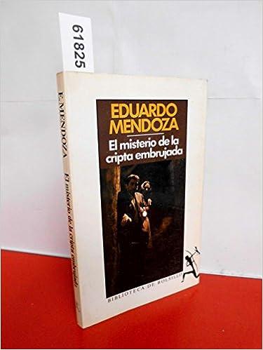 Misterio de la cripta embrujada,el: El Misterio De La Cripta Embrujada Biblioteca de bolsillo: Amazon.es: Eduardo Mendoza: Libros
