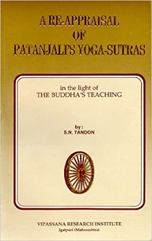 A re-appraisal of Patanjalis Yoga-sutras in the light of ...