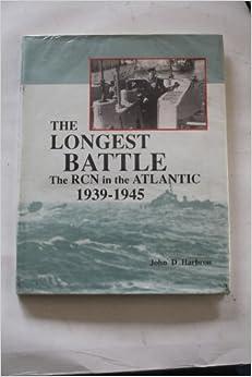 longest-battle-the-rcn-in-the-atlantic-1939-1945