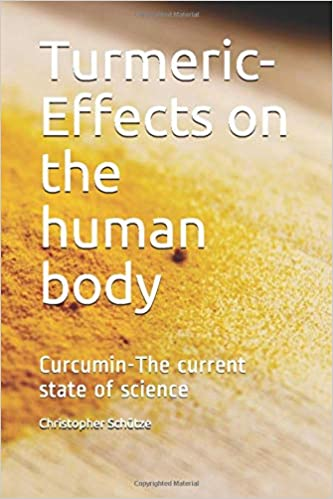 The Current State Of Scientific >> Turmeric Effects On The Human Body Curcumin The Current