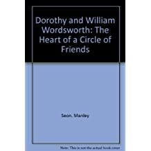 Dorothy and William Wordsworth: The Heart of a Circle of Friends