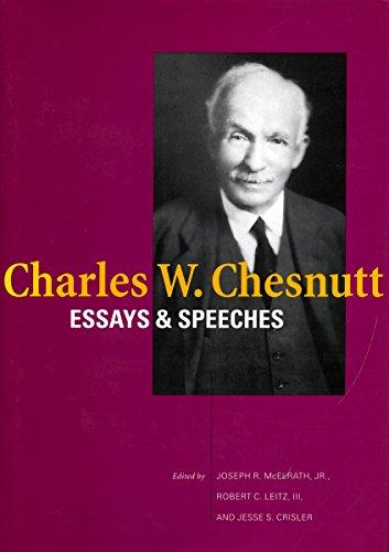 Charles W. Chesnutt: Essays and Speeches