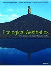 Aesthetics Of Ecology: Art in Environmental Design Theory and Practice