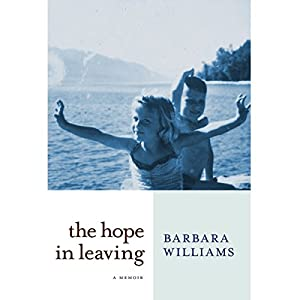 The Hope in Leaving Audiobook