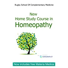 New Home Study Course in Homeopathy with Materia Medica