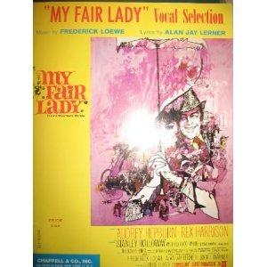 Fair Lady Sheet Music - My Fair Lady Vocal Selections