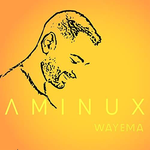 music aminux wayema mp3