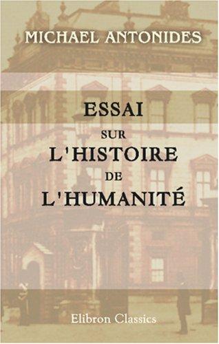 Download Essai sur l'histoire de l'humanité (French Edition) pdf epub
