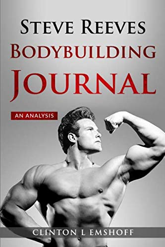 Steve Reeves Bodybuilding Journal An Analysis [Emshoff, Clinton L] (Tapa Blanda)