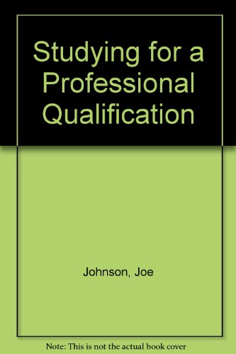 Studying for a Professional Qualification