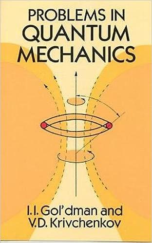 Problems in Quantum Mechanics (Dover Books on Physics