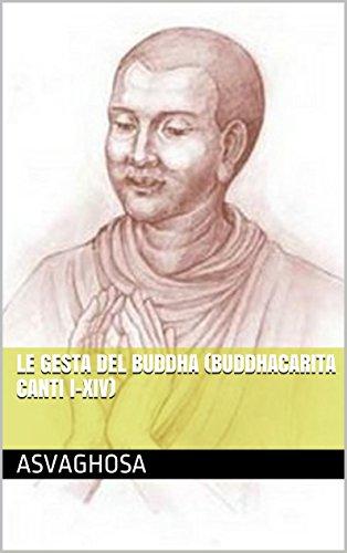 Le gesta del Buddha (Buddhacarita Canti I-XIV) (Italian Edition)