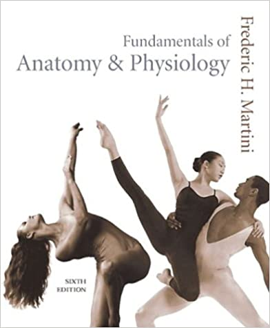 Fundamentals of Anatomy & Physiology, Sixth Edition: 9780805359336 ...