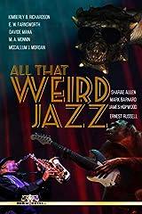 All That Weird Jazz Paperback