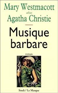 Musique barbare : roman, Christie, Agatha