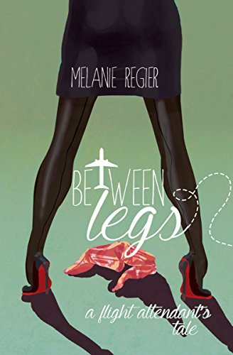 Between Legs: A Flight Attendant