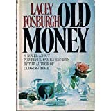 Old Money, Lacey Fosburgh, 0385153104
