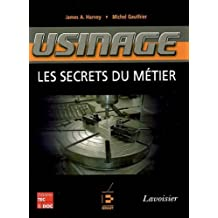 Usinage: les Secrets du Metier