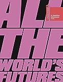 La Biennale di Venezia. 56ª Esposizione internazionale d'arte. All the world's futures. Ediz. illustrata