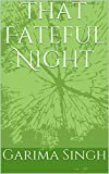 img - for That Fateful Night book / textbook / text book
