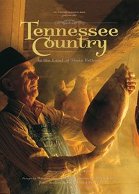 Tennessee Country: In the Land of Their Fathers