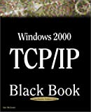 Windows 2000 TCP/IP, Damon Chandler and Michael Fotsch, 1932111417