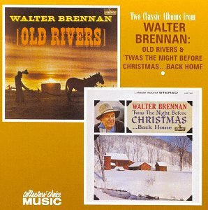 Walter brennan old rivers