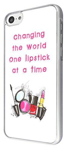 763 - Make Up Lipstick Quote Changing the World Design iphone 5C Coque Fashion Trend Case Coque Protection Cover plastique et métal