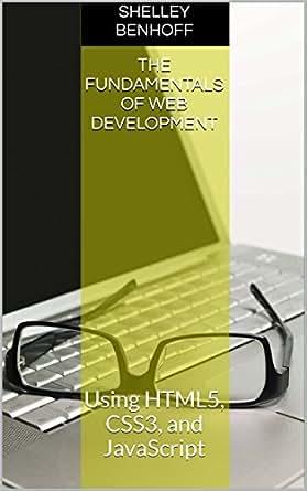 Amazon.com: The Fundamentals of Web Development: Using
