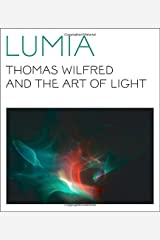 Lumia: Thomas Wilfred and the Art of Light Paperback