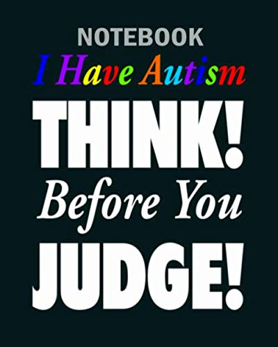 Notebook: think before judge wht - 50 sheets, 100 pages - 8 x 10 inches
