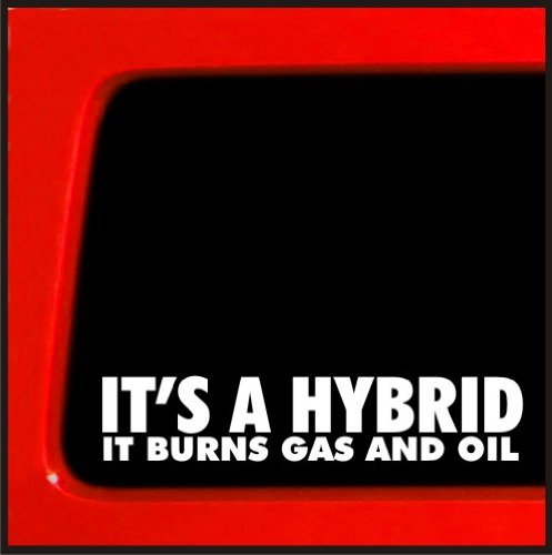 It's a Hybrid It Burns Gas and Oil - sticker for jeep 4x4 decal offroad (Jeep Cherokee Mpg)