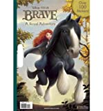 [ { A ROYAL ADVENTURE (DISNEY/PIXAR BRAVE) (GIANT COLORING BOOK) } ] by Random House Disney (AUTHOR) May-15-2012 [ Paperback ]