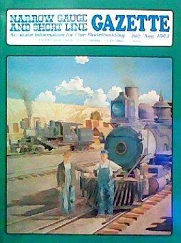 Narrow Gauge And Short Line Gazette - July/August 2002 - Volume 28, Number 3